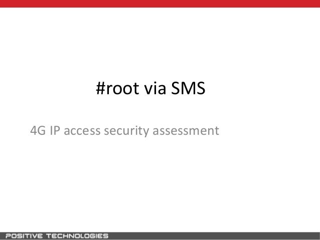 #root via SMS 4G IP access security assessment