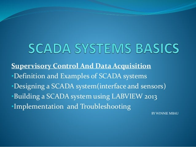 Scada Systems Basics Winnie Mbau