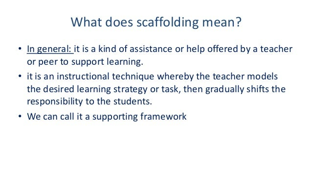 scaffolding strategies to use with your students