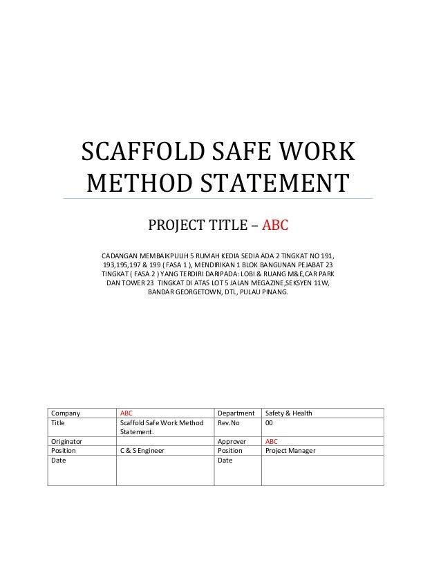 SCAFFOLD SAFE WORK METHOD STATEMENT PROJECT TITLE U2013 ABC CADANGAN  MEMBAIKPULIH 5 RUMAH KEDIA SEDIA ADA ...  Health And Safety Method Statement Template