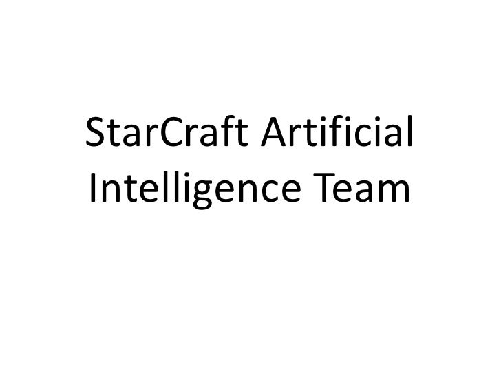 StarCraft Artificial Intelligence Team<br />