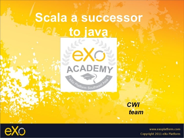 Scala a successor to java CWI team
