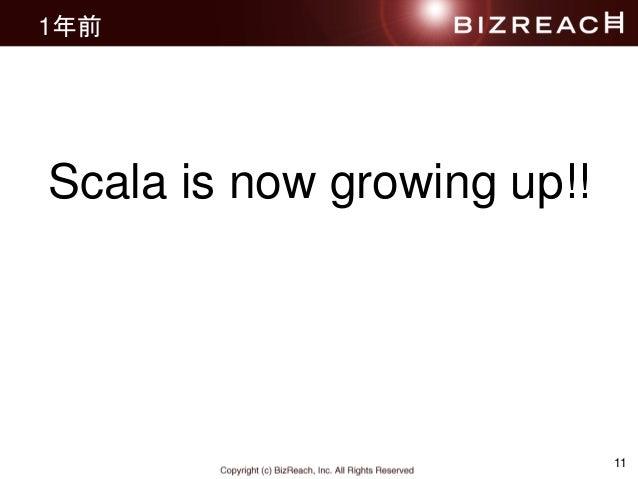1年前 11 Scala is now growing up!!