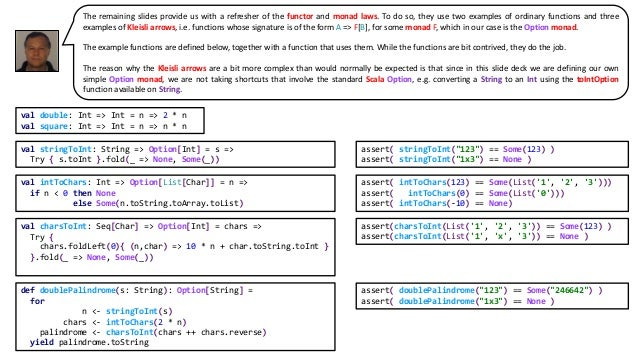 """val stringToInt: String => Option[Int] = s => Try { s.toInt }.fold(_ => None, Some(_)) assert( stringToInt(""""123"""") == Some(..."""