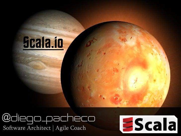 Scala.ioSoftware Architect | Agile Coach