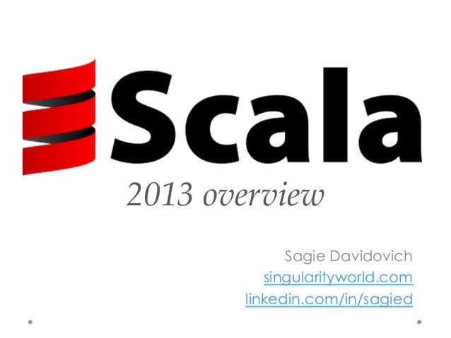 2013 overview              Sagie Davidovich           singularityworld.com        linkedin.com/in/sagied