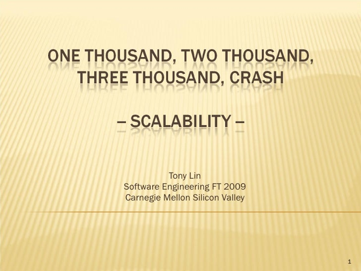 Tony Lin Software Engineering FT 2009 Carnegie Mellon Silicon Valley                                      1