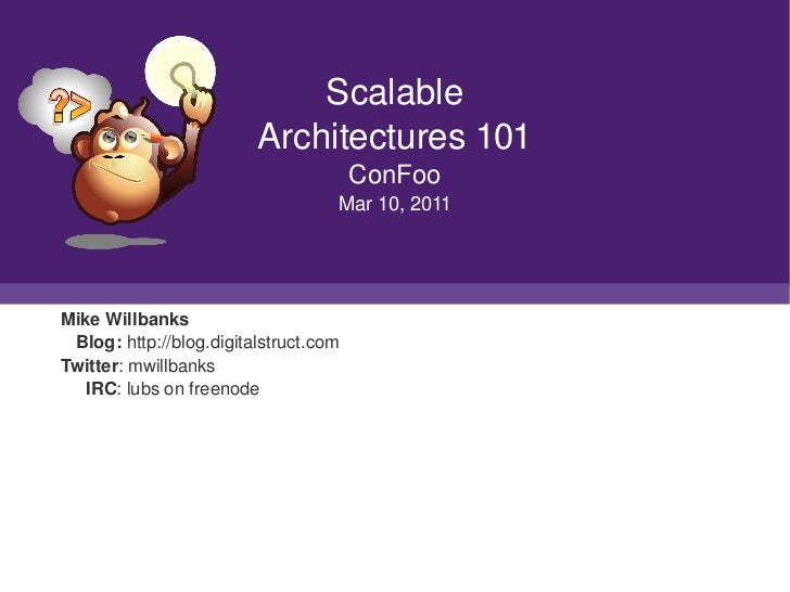 Scalable                              Architectures101                                             ConFoo                ...