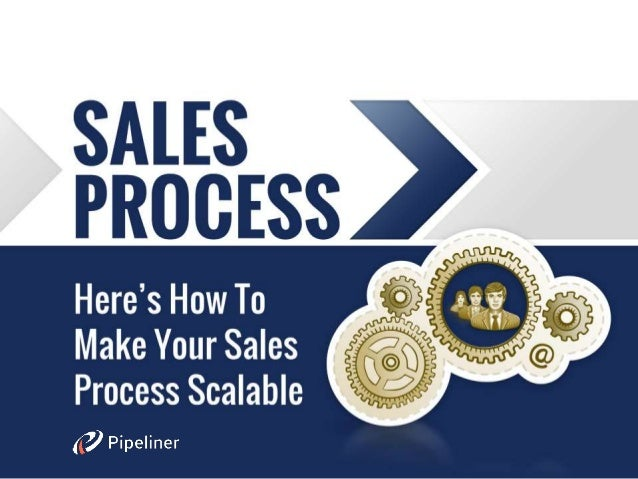 Sales Process - A Key For Growth