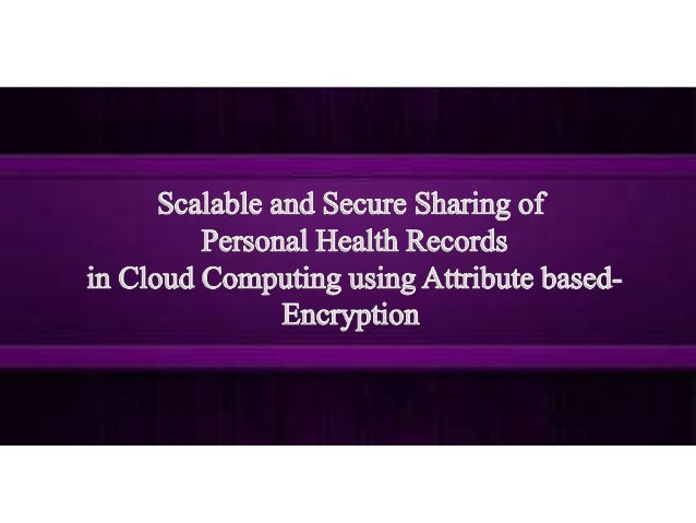OUTLINE  • What is Cloud Computing?  • What is the use of it?  • What is attribute-based encryption?  • Introduction.  • E...