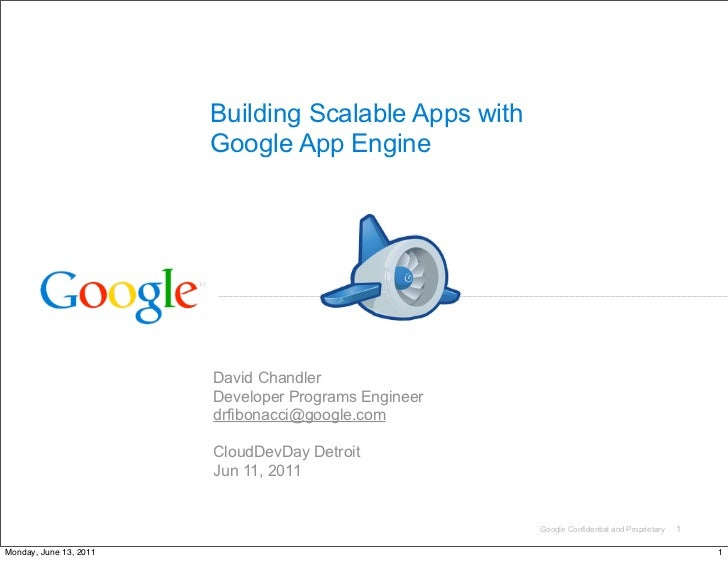 Building Scalable Apps with                        Google App Engine                        David Chandler                ...