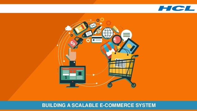 BUILDING A SCALABLE E-COMMERCE SYSTEM