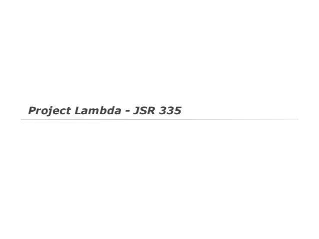 Project Lambda - JSR 335