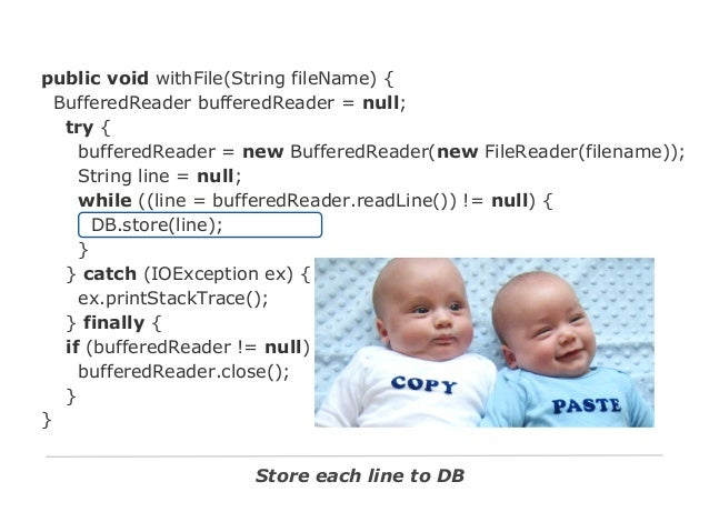 public void withFile(String fileName) { BufferedReader bufferedReader = null; try { bufferedReader = new BufferedReader(ne...