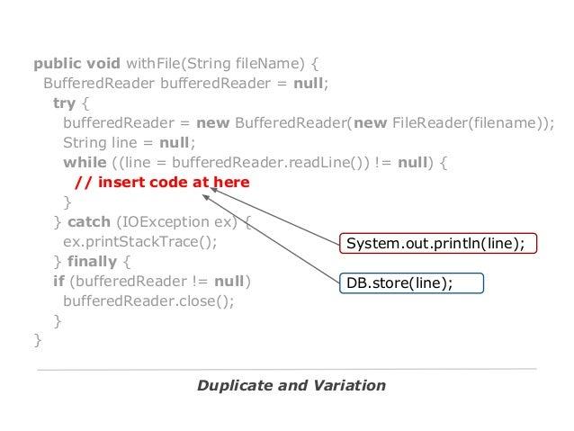 public void withFile(String fileName, Consumer<String> work) { BufferedReader bufferedReader = null; try { bufferedReader ...