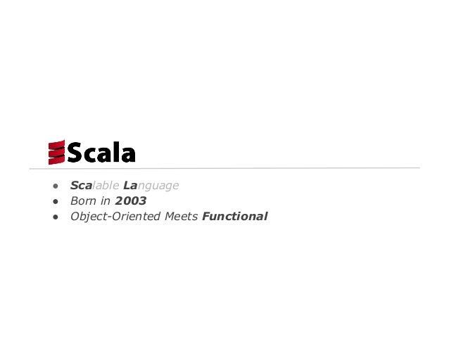Scala is java8.next()
