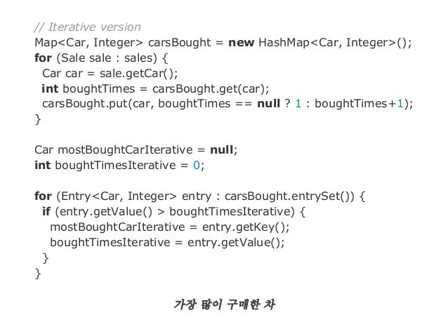 // Functional version val carsBought = db.sales.groupBy( _.car ).mapValues( _.length ) val mostBoughtCar = carsBought.maxB...