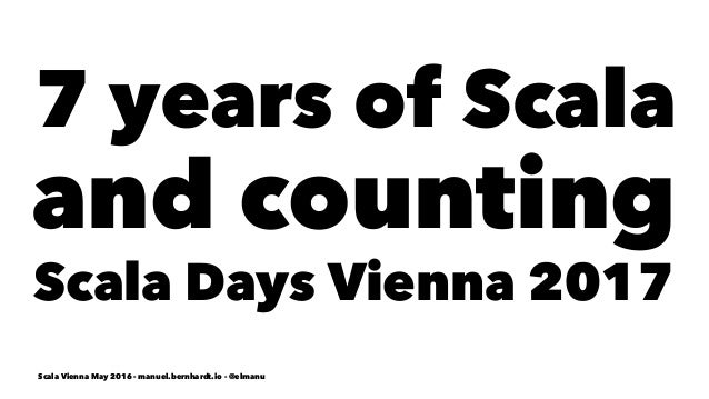 Six years of Scala and counting