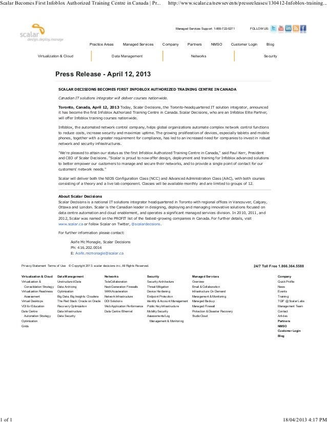 Press Release - April 12, 2013SCALAR DECISIONS BECOMES FIRST INFOBLOX AUTHORIZED TRAINING CENTRE IN CANADACanadian IT solu...