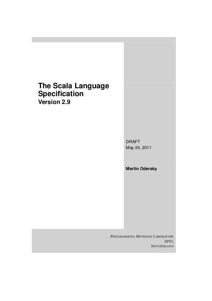 The Scala LanguageSpecificationVersion 2.9                             DRAFT                             May 24, 2011      ...