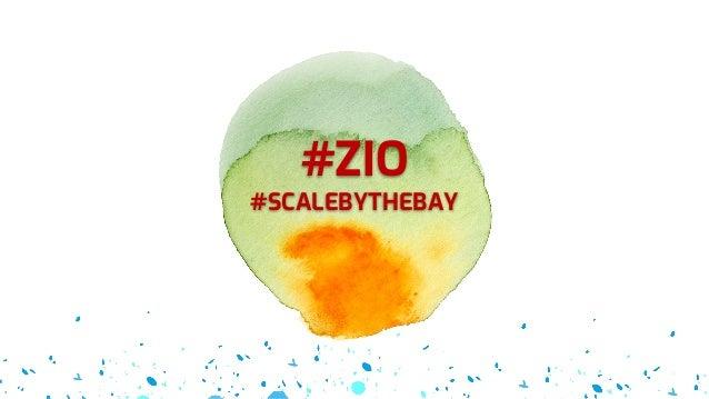 #ZIO #SCALEBYTHEBAY