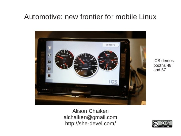 Automotive: new frontier for mobile Linux                                        ICS demos:                               ...