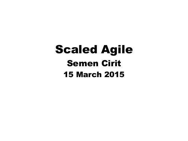 Scaled Agile Semen Cirit 15 March 2015