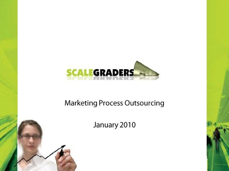 Marketing ProcessOutsourcing<br />January 2010<br />