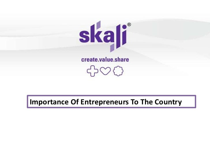 Importance Of Entrepreneurs To The Country