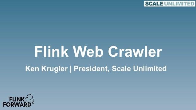 Flink Forward San Francisco 2018: Ken Krugler