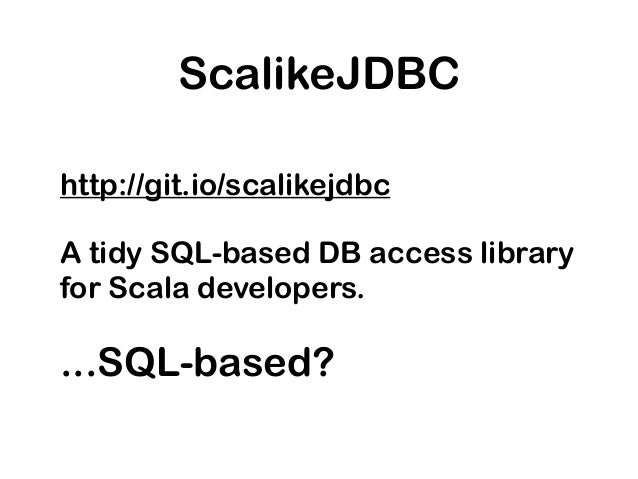 ScalikeJDBC Tutorial for Beginners