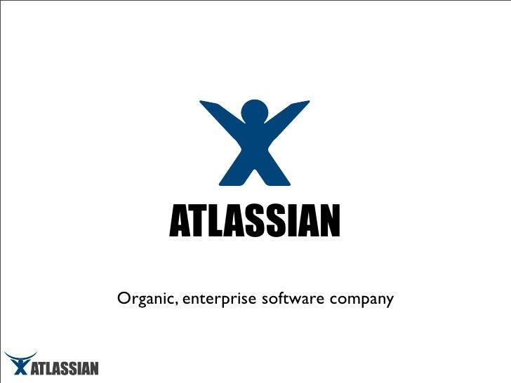 ATLASSIAN Organic, enterprise software company
