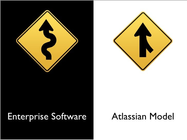 Enterprise Software   1. No $ for sales team? Must sell itself 2. Sell itself? Must be low price 3. Low $? Must sell 000s ...