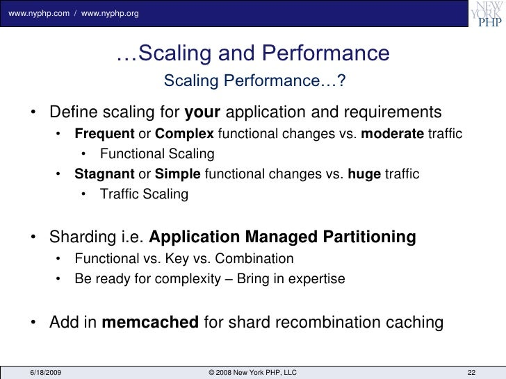www.nyphp.com / www.nyphp.org                            …Scaling and Performance                                 Scaling ...