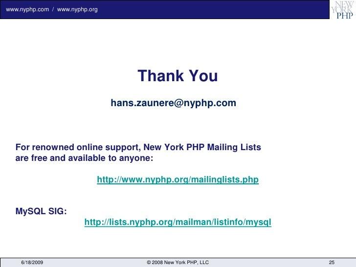 www.nyphp.com / www.nyphp.org                                          Thank You                                 hans.zaun...