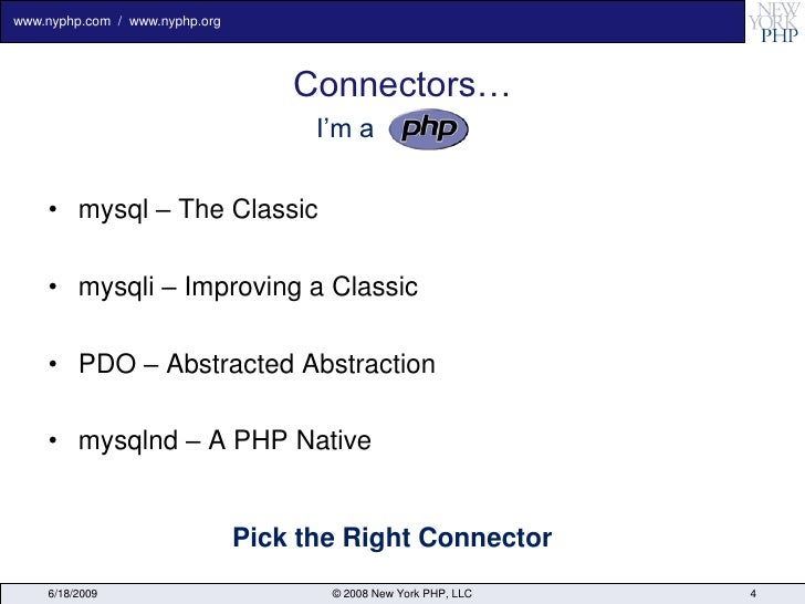 www.nyphp.com / www.nyphp.org                                         Connectors…                                       I'...