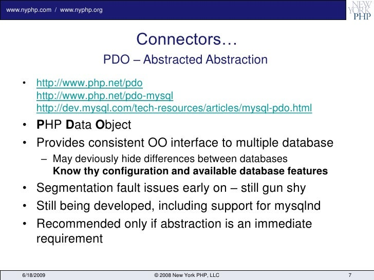 www.nyphp.com / www.nyphp.org                                          Connectors…                                 PDO – A...