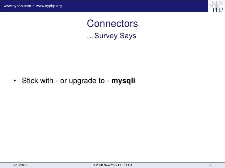 www.nyphp.com / www.nyphp.org                                     Connectors                                 …Survey Says ...