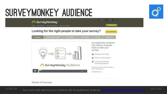 Surveymonkey Audience  iacquire.com  Get custom data right from your audience with SurveyMonkey Audience http://www.survey...
