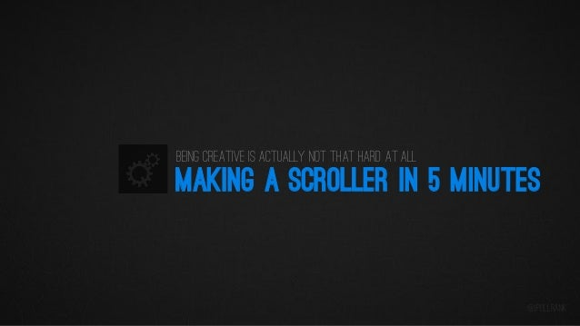 Being creative is actually not that hard at all  MAKING A SCROLLER IN 5 MINUTES  @iPullRank