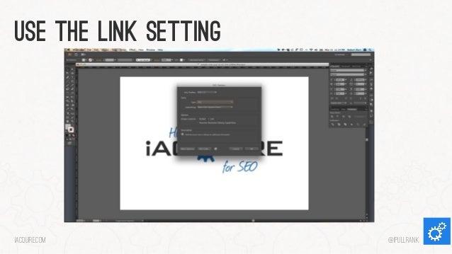 Use the link setting  iacquire.com  @iPullRank