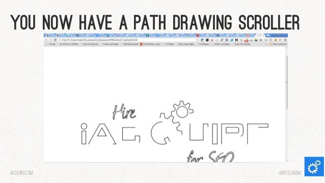 You now have a path drawing scroller  iacquire.com  @iPullRank