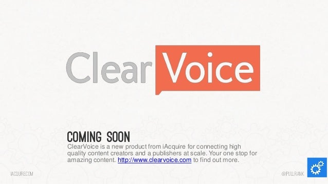 Comingis a new product from iAcquire for connecting high soon ClearVoice quality content creators and a publishers at scal...