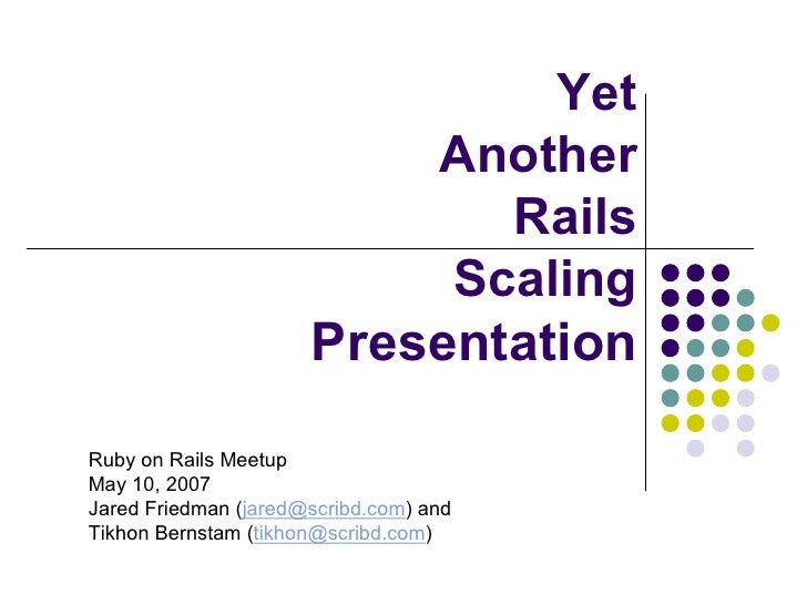 Yet                            Another                               Rails                             Scaling            ...