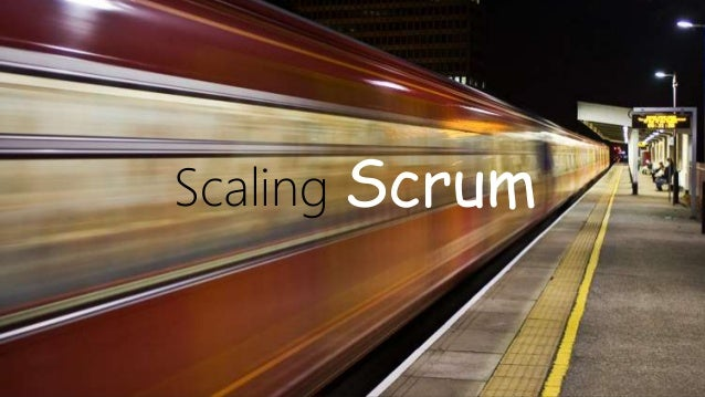 Scaling Scrum
