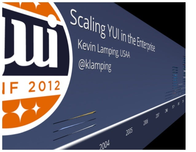 Scaling YUI in the Enterprise