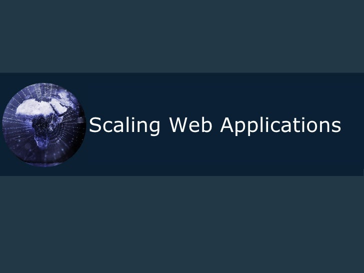 Scaling Web Applications