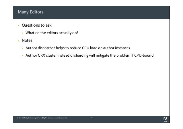 Many Editors §  Questions to ask §  §  What do the editors actually do?  Notes §  Author dispatcher helps to reduce CP...