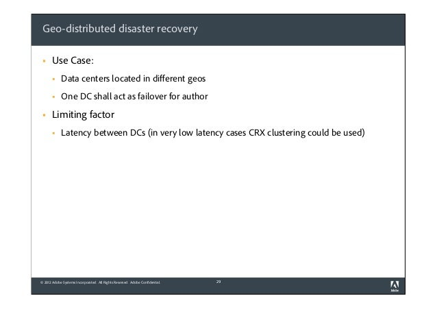 Geo-distributed disaster recovery §  Use Case: § §  §  Data centers located in different geos One DC shall act as failo...