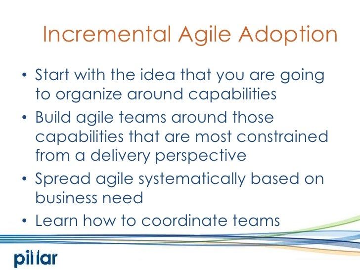 incremental agile adoption start with